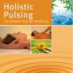 Cover des Buches Holistic Pulsing vom Laudatio Verlag